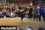 Madskillz 2