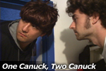 One Canuck, Two Canuck.